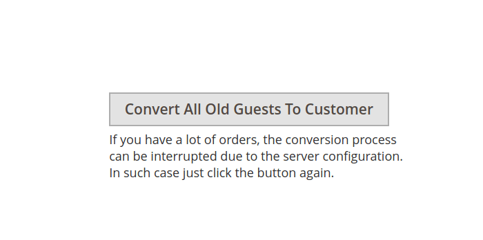 Convert All Guest Orders to Customers