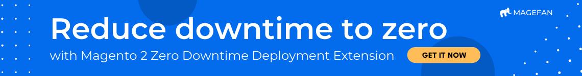Zero Downtime Deployment in Magento 2