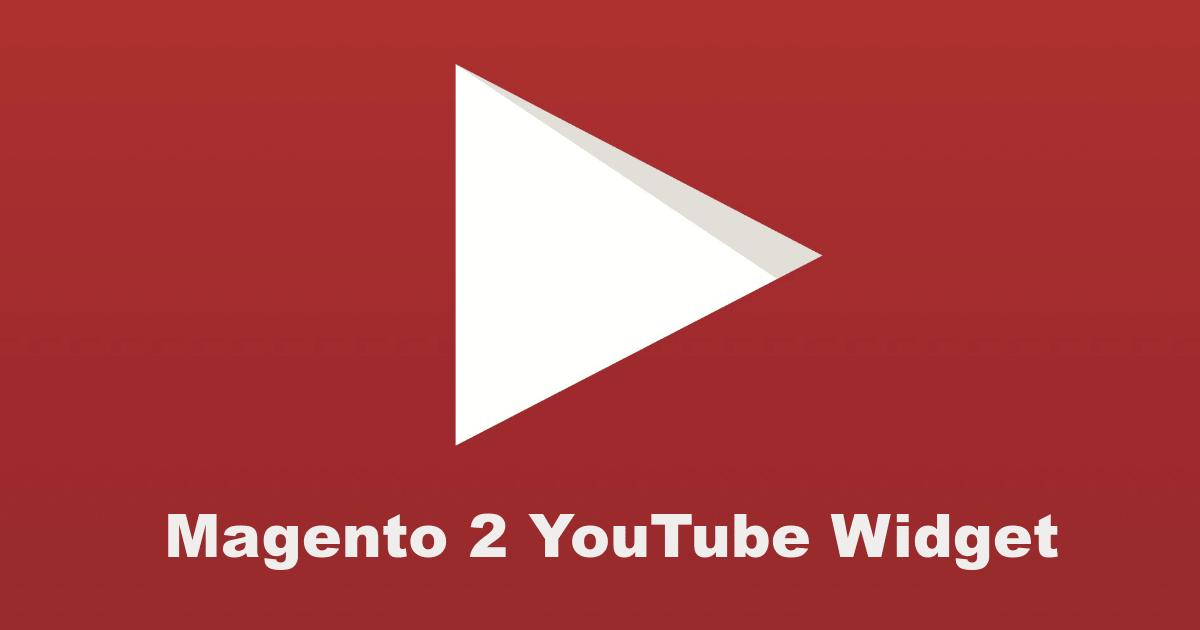 Magento 2 YouTube Widget Extension | Magefan